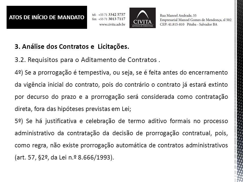3.Análise dos Contratos e Licitações. 3.2. Requisitos para o Aditamento de Contratos.