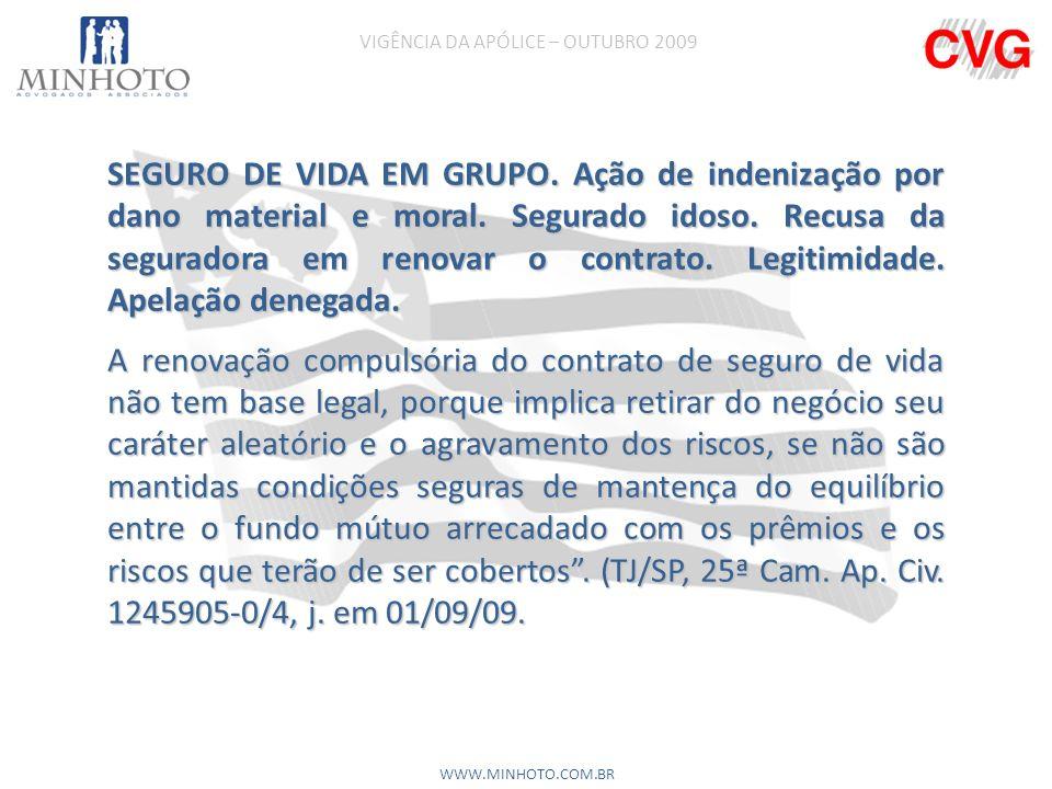 SEGURO DE VIDA EM GRUPO.Ação de indenização por dano material e moral.