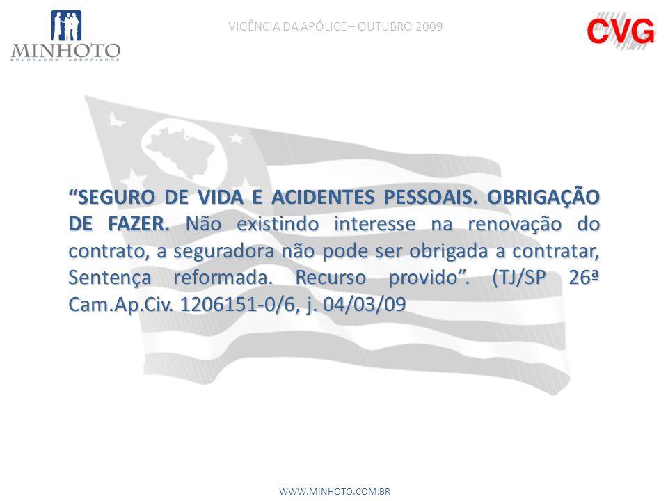SEGURO DE VIDA E ACIDENTES PESSOAIS.OBRIGAÇÃO DE FAZER.