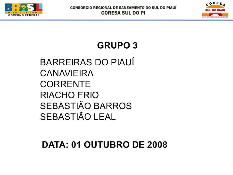 BARREIRAS DO PIAUÍ CANAVIEIRA CORRENTE RIACHO FRIO SEBASTIÃO BARROS SEBASTIÃO LEAL GRUPO 3 DATA: 01 OUTUBRO DE 2008