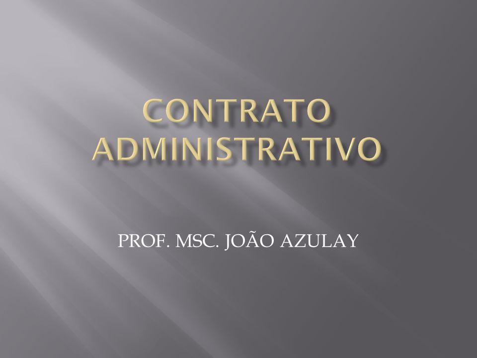 É o ajuste estabelecido entre administração pública, agindo nessa qualidade, e terceiros, ou somente entre entidades administrativas, submetido ao regime jurídico-administrativo para a consecução de objetivos de interesse público.