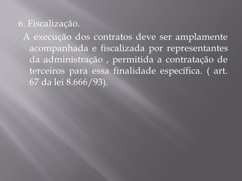 6.Fiscalização.