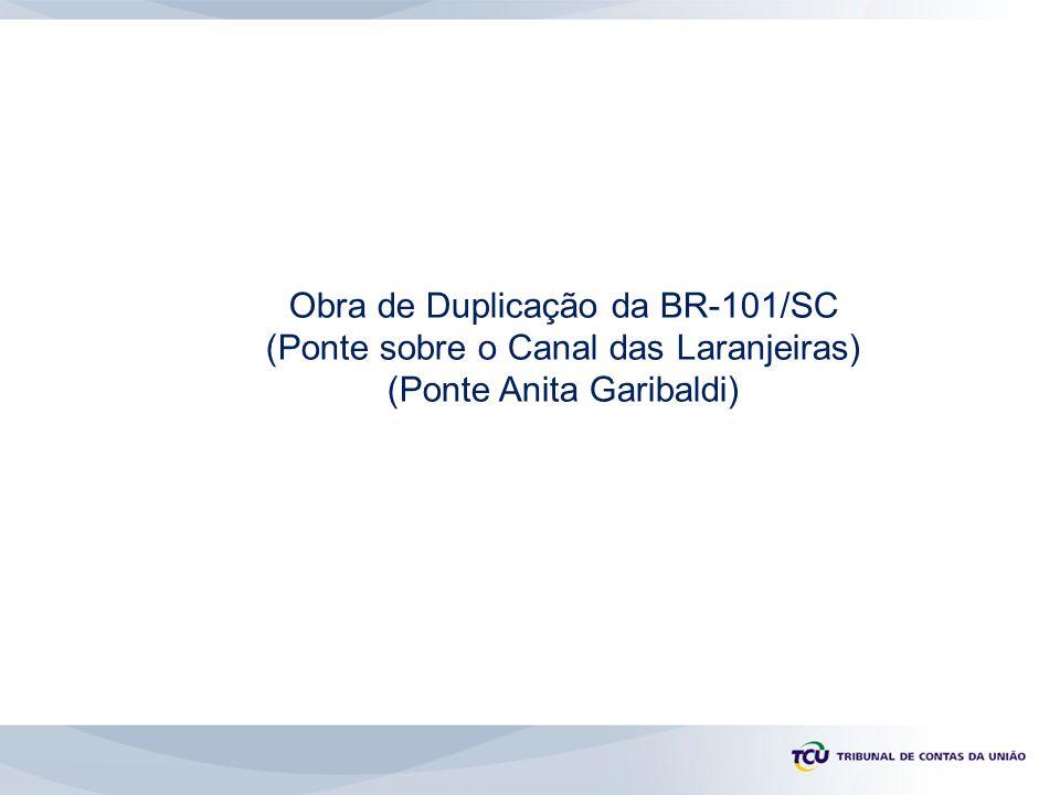 Obra de Duplicação da BR-101/SC (Ponte sobre o Canal das Laranjeiras) (Ponte Anita Garibaldi)