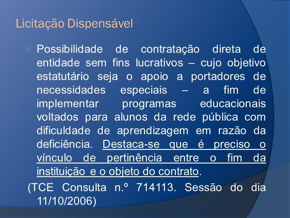 Possibilidade de contratação direta de entidade sem fins lucrativos – cujo objetivo estatutário seja o apoio a portadores de necessidades especiais –