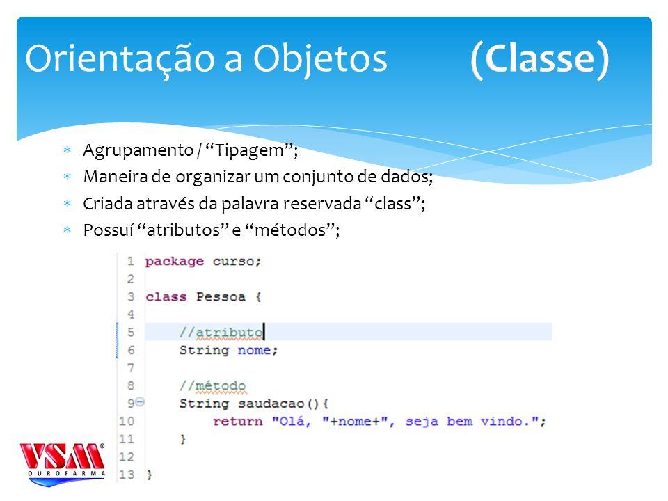 Agrupamento / Tipagem; Maneira de organizar um conjunto de dados; Criada através da palavra reservada class; Possuí atributos e métodos; Orientação a