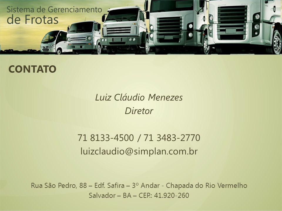 Luiz Cláudio Menezes Diretor 71 8133-4500 / 71 3483-2770 luizclaudio@simplan.com.br Rua São Pedro, 88 – Edf. Safira – 3º Andar - Chapada do Rio Vermel