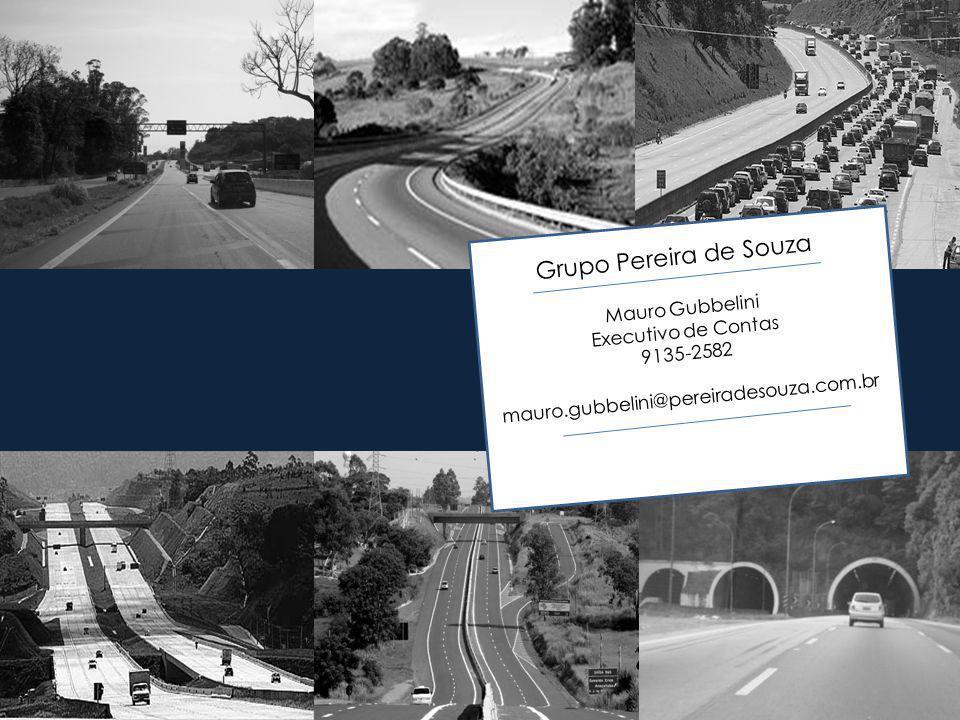 Grupo Pereira de Souza Mauro Gubbelini Executivo de Contas 9135-2582 mauro.gubbelini@pereiradesouza.com.br