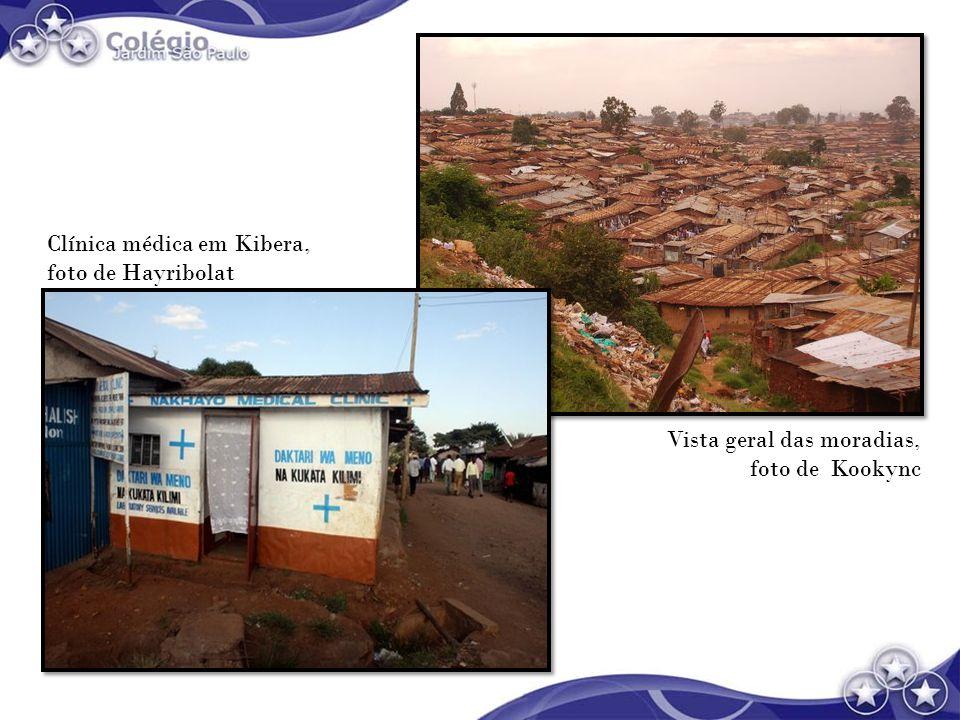 Clínica médica em Kibera, foto de Hayribolat Vista geral das moradias, foto de Kookync