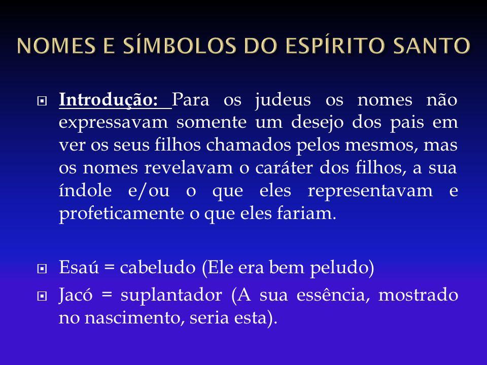 1) Identificou-o como governante davídico de Isaías 11.1.