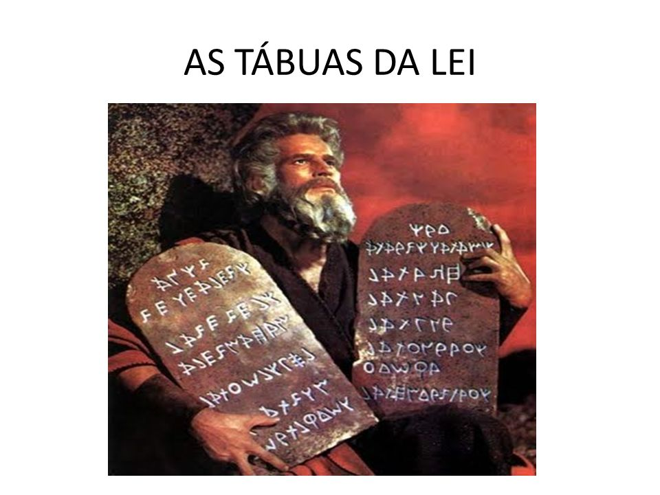 AS TÁBUAS DA LEI