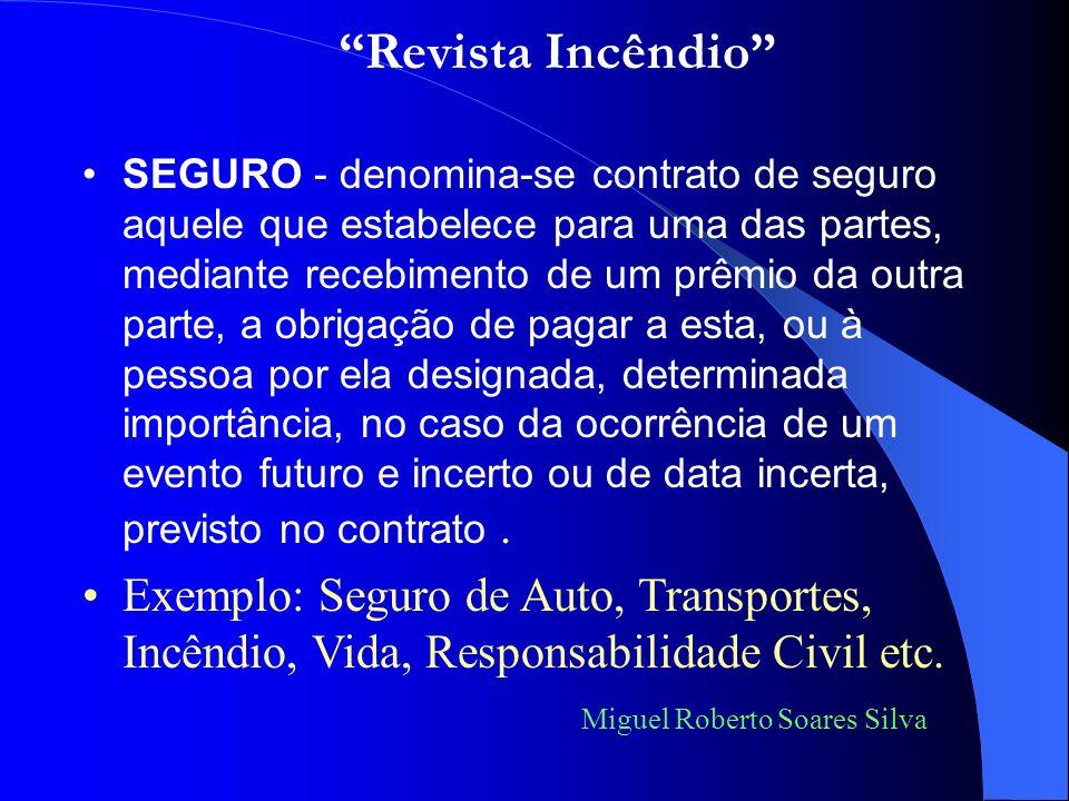 Em um único contrato de seguro, poderão ocorrer as seguintes fases: Miguel Roberto Soares Silva Resseguro Cosseguro Seguro Retrocessão Resseguro no ex