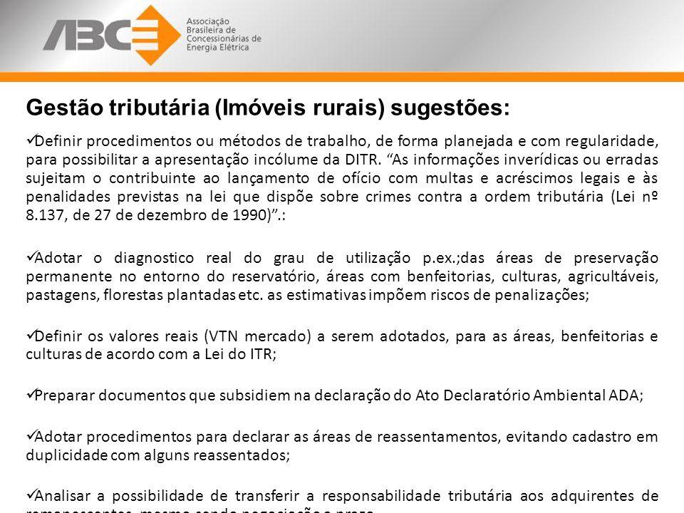 Gestão tributária (Imóveis rurais) sugestões: Definir procedimentos ou métodos de trabalho, de forma planejada e com regularidade, para possibilitar a