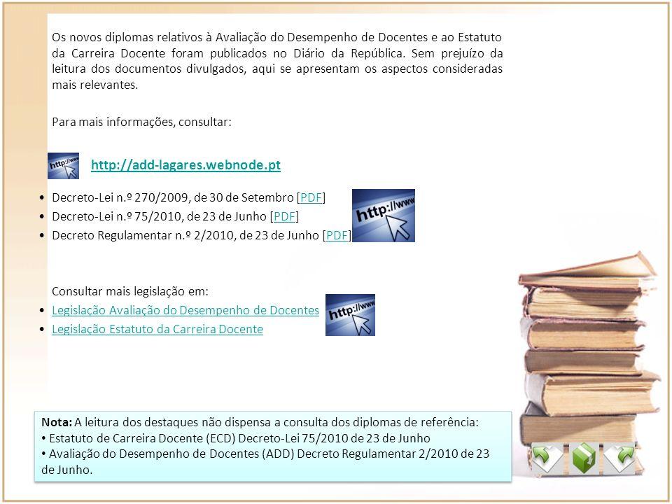 Os novos diplomas relativos à Avaliação do Desempenho de Docentes e ao Estatuto da Carreira Docente foram publicados no Diário da República. Sem preju