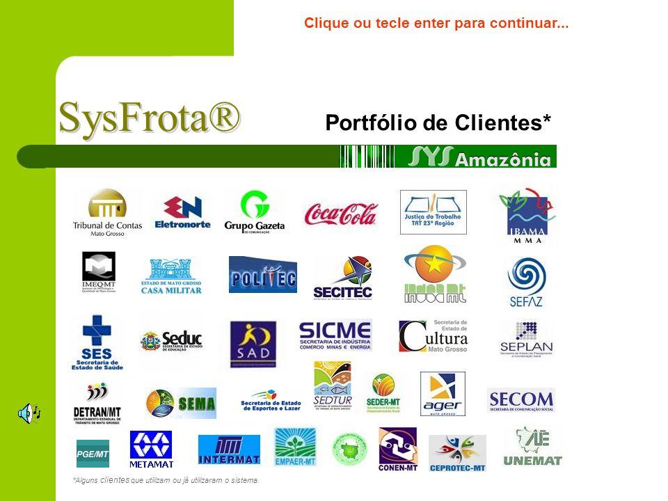 Portfólio de Clientes* *Alguns clientes que utilizam ou já utilizaram o sistema.