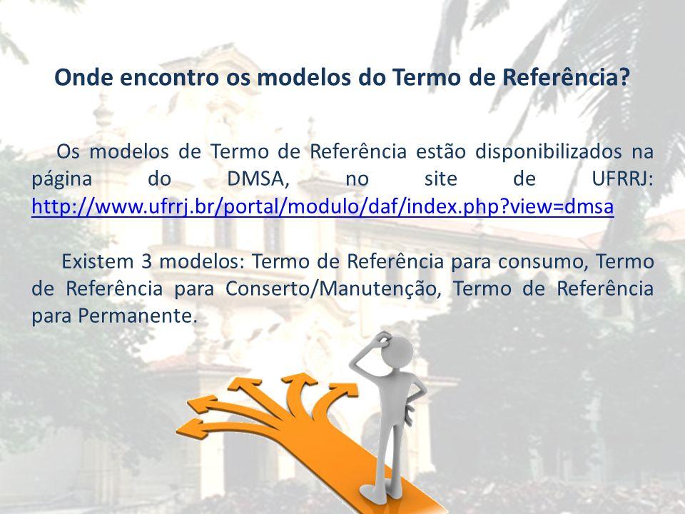 Contatos da SIRERR Os requerentes que tiverem dúvidas sobre a elaboração do Termo de Referência poderão entrar em contato com a SIRERR, através dos telefones 2681-4722, por e-mail (especificacoes_dmsa@ufrrj.br,) ou pessoalmente nas dependências do DMSA (sala 21/P1).