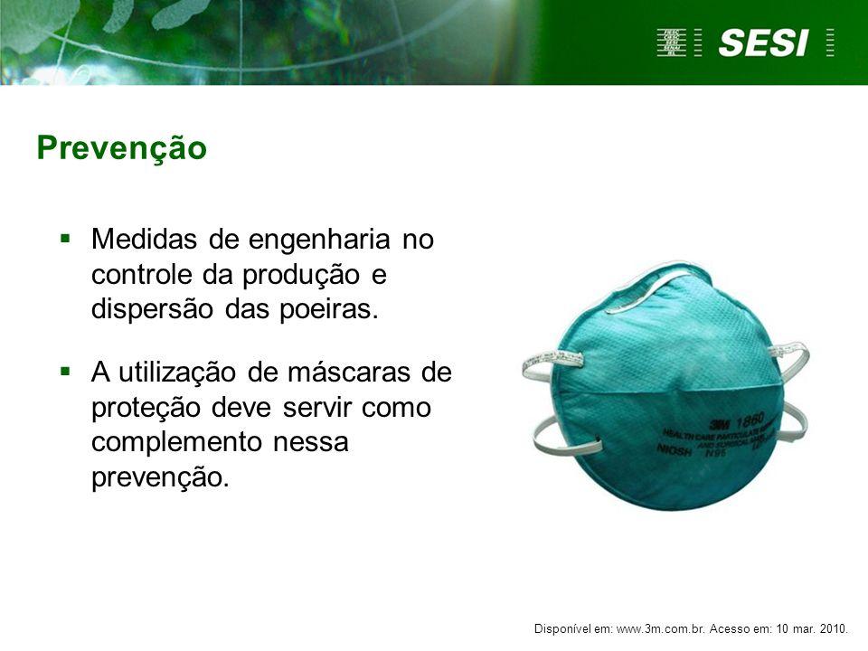 Prevenção Medidas de engenharia no controle da produção e dispersão das poeiras. A utilização de máscaras de proteção deve servir como complemento nes