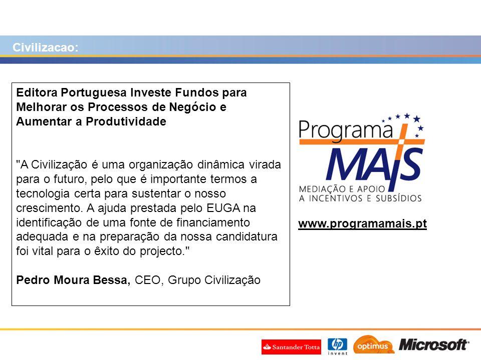www.programamais.pt Editora Portuguesa Investe Fundos para Melhorar os Processos de Negócio e Aumentar a Produtividade