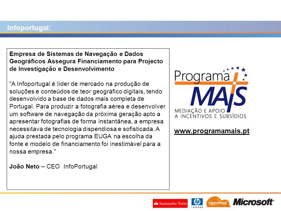 www.programamais.pt Empresa de Sistemas de Navegação e Dados Geográficos Assegura Financiamento para Projecto de Investigação e Desenvolvimento