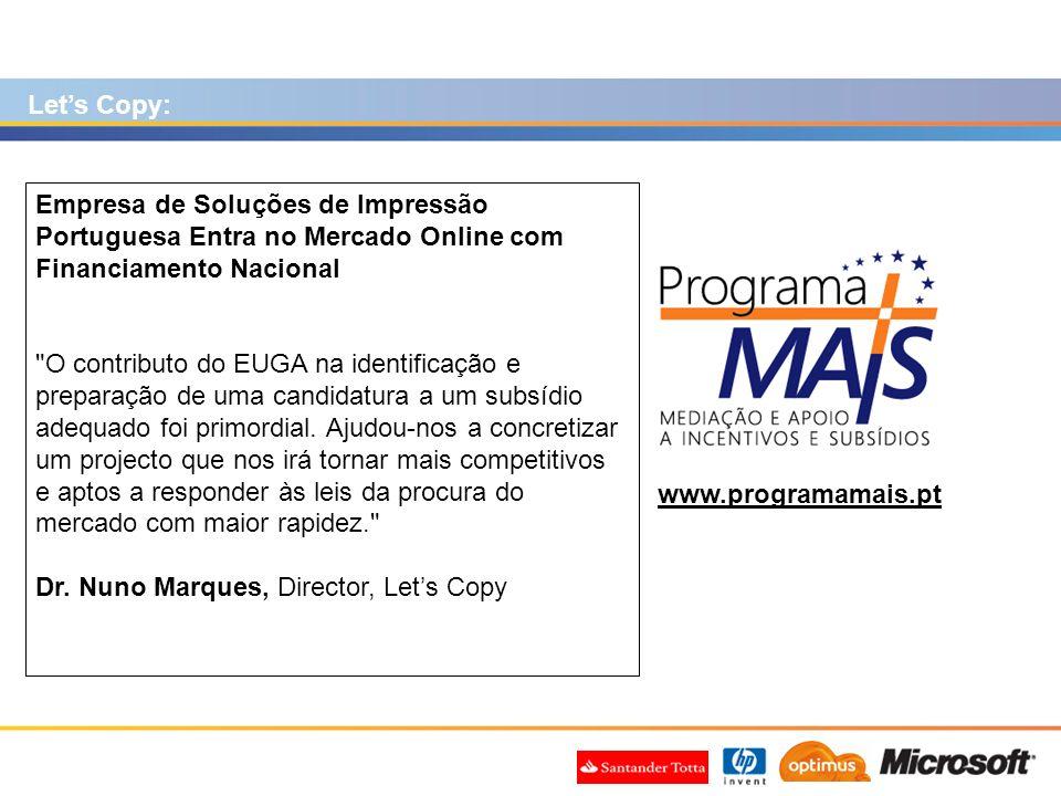 www.programamais.pt Empresa de Soluções de Impressão Portuguesa Entra no Mercado Online com Financiamento Nacional