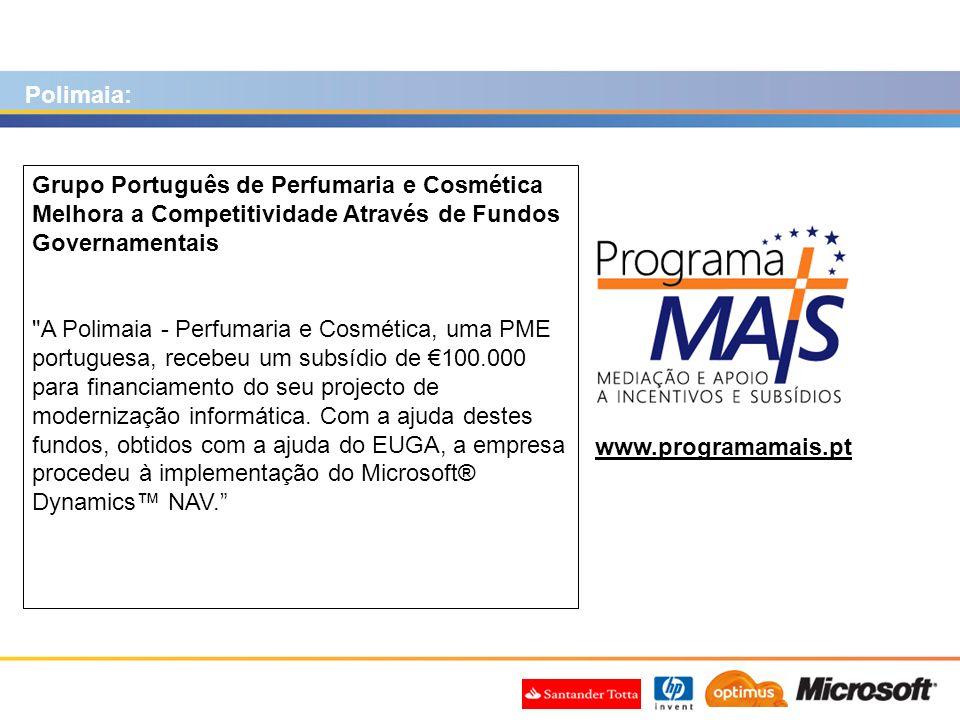 www.programamais.pt Grupo Português de Perfumaria e Cosmética Melhora a Competitividade Através de Fundos Governamentais