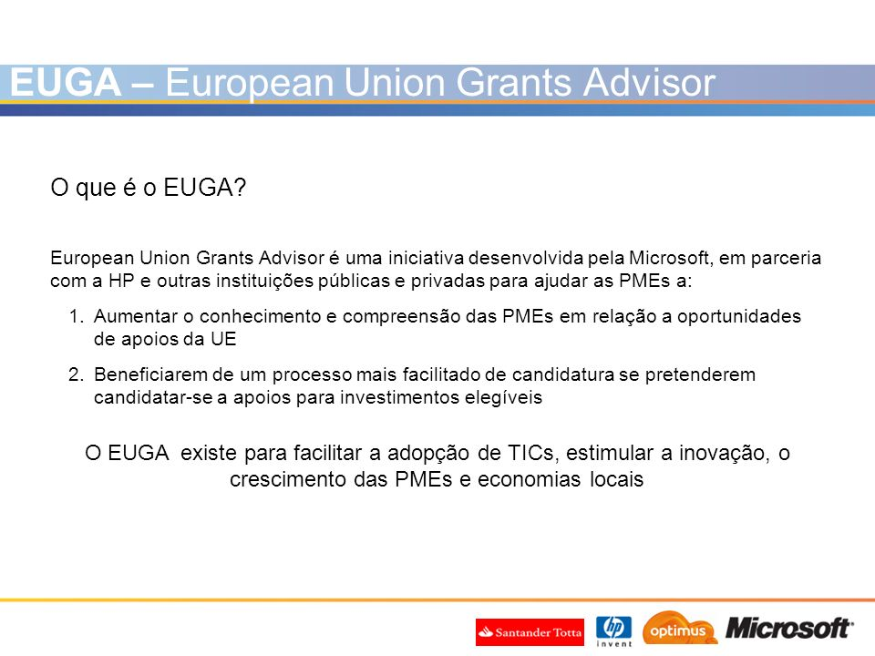EUGA – European Union Grants Advisor O que é o EUGA.