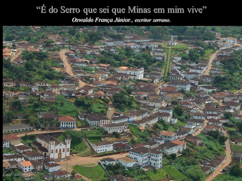 Serro: Patrimônio Nacional desde 1938 FOTO: ELCIONE LUCIANA
