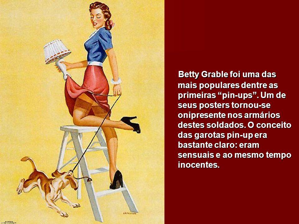 Betty Grable foi uma das mais populares dentre as primeiras pin-ups.