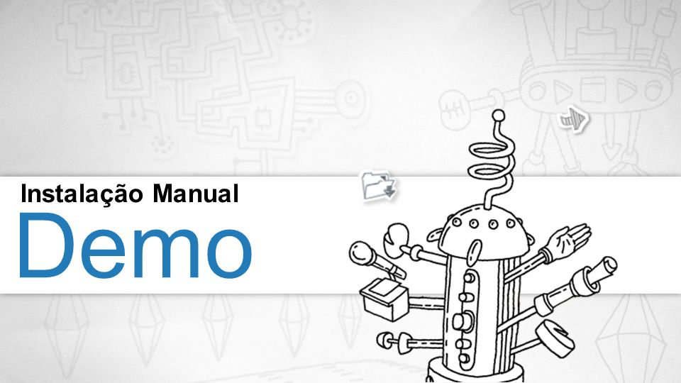 Demo Instalação Manual