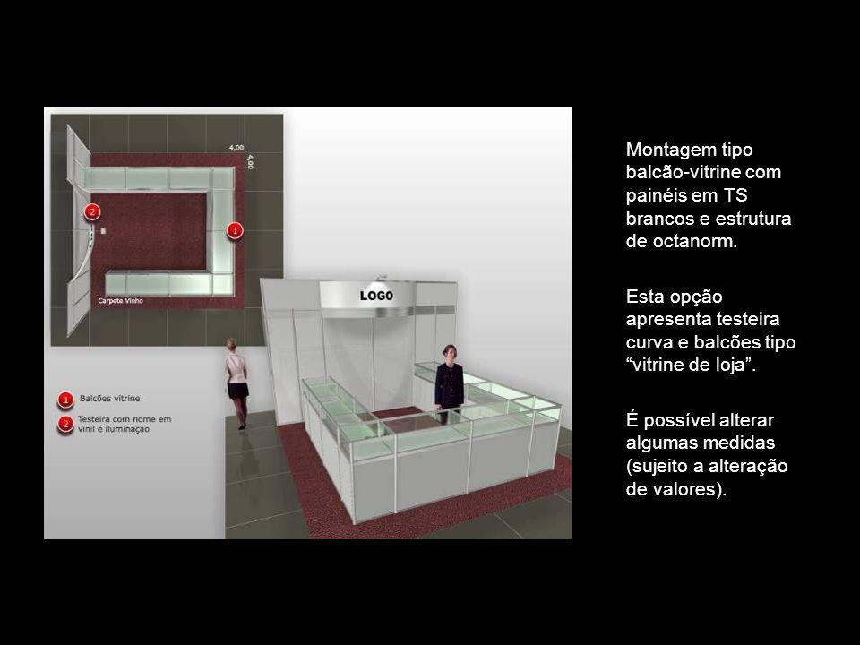 Montagem tipo balcão-vitrine com painéis em TS brancos e estrutura de octanorm. Esta opção apresenta testeira curva e balcões tipo vitrine de loja. É