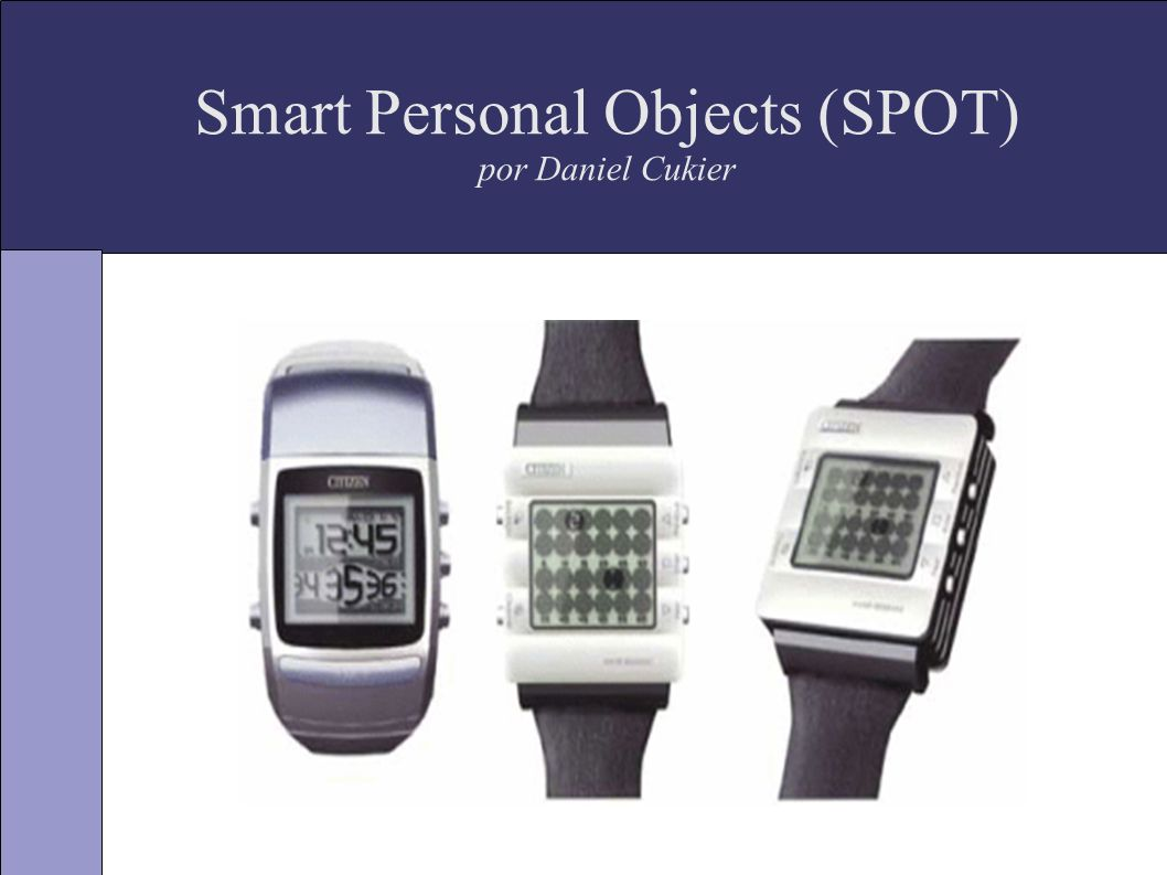 Smart Personal Objects (SPOT) por Daniel Cukier
