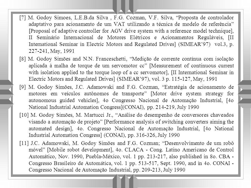 [7] M.Godoy Simoes, L.E.B.da Silva, F.G. Cozman, V.F.