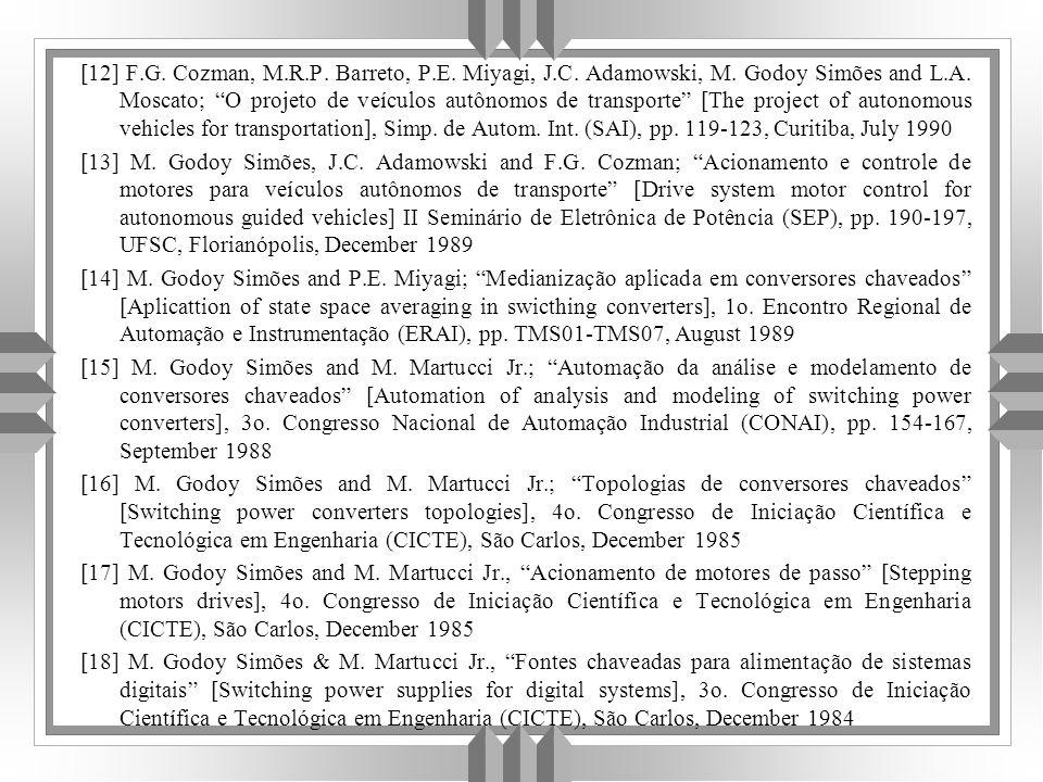 [12] F.G.Cozman, M.R.P. Barreto, P.E. Miyagi, J.C.