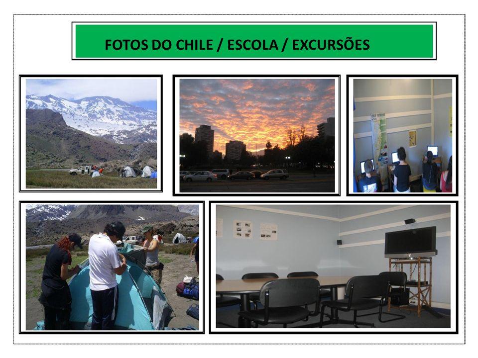 FOTOS DO CHILE / ESCOLA / EXCURSÕES