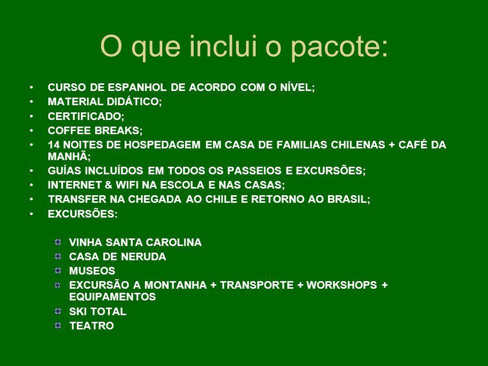 O que inclui o pacote: CURSO DE ESPANHOL DE ACORDO COM O NÍVEL; MATERIAL DIDÁTICO; CERTIFICADO; COFFEE BREAKS; 14 NOITES DE HOSPEDAGEM EM CASA DE FAMI