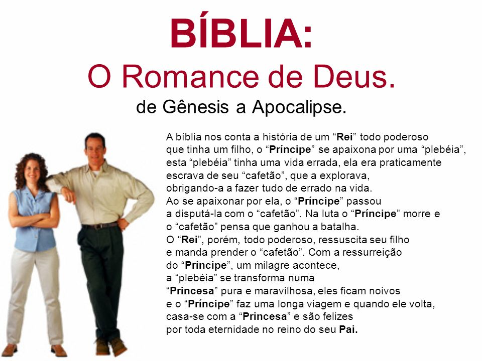 BÍBLIA: O Romance de Deus.de Gênesis a Apocalipse.