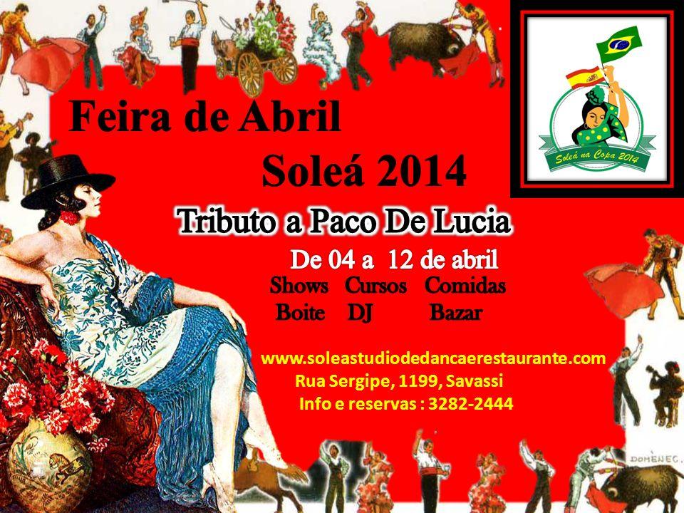 www.soleastudiodedancaerestaurante.com Rua Sergipe, 1199, Savassi Info e reservas : 3282-2444