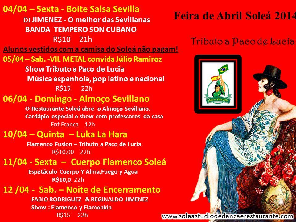 Feira de Abril Soleá 2014 Tributo a Paco de Lucía