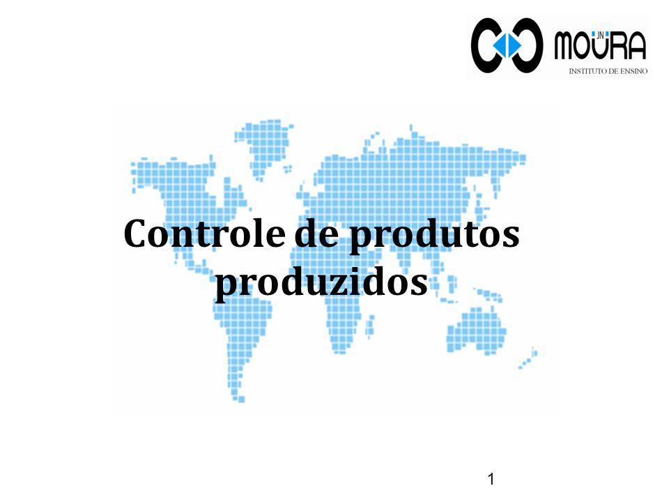 Objetivo 2 O presente texto explica como controlar os produtos que são produzidos no estabelecimento.