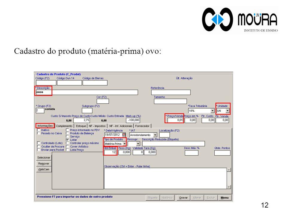 13 Cadastro do produto (matéria-prima) óleo: