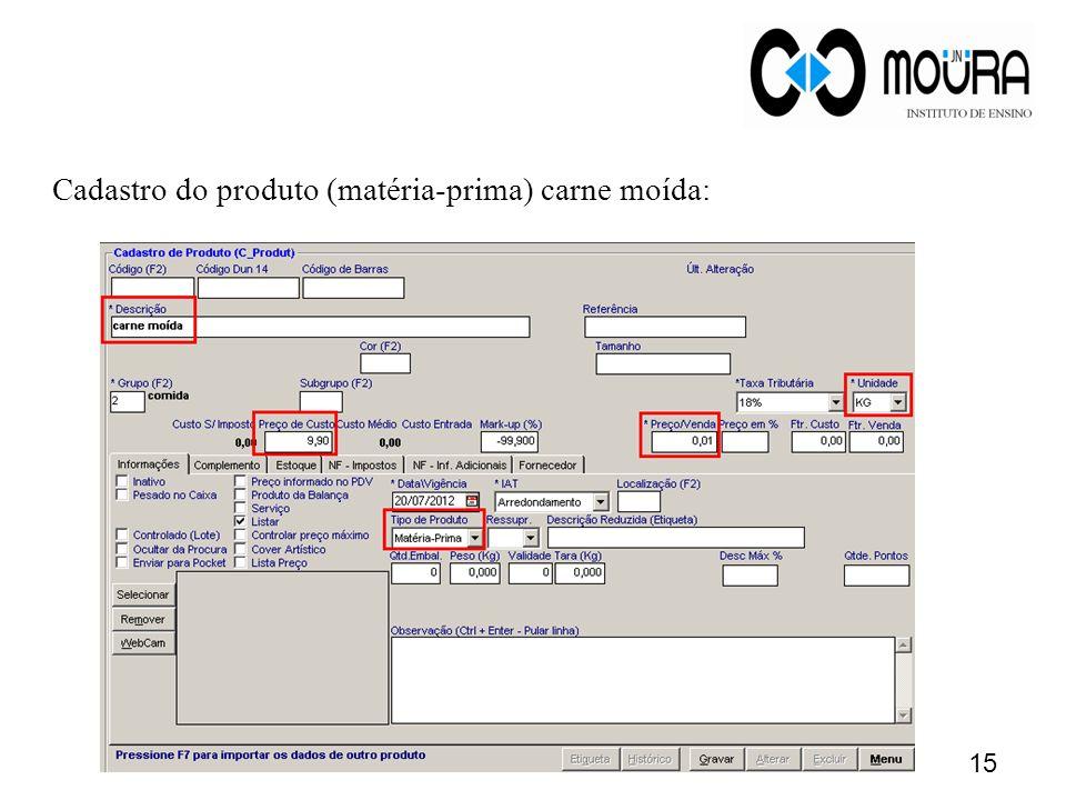 16 Cadastro do produto final produzido (kit) Informe o preço de venda do prato.
