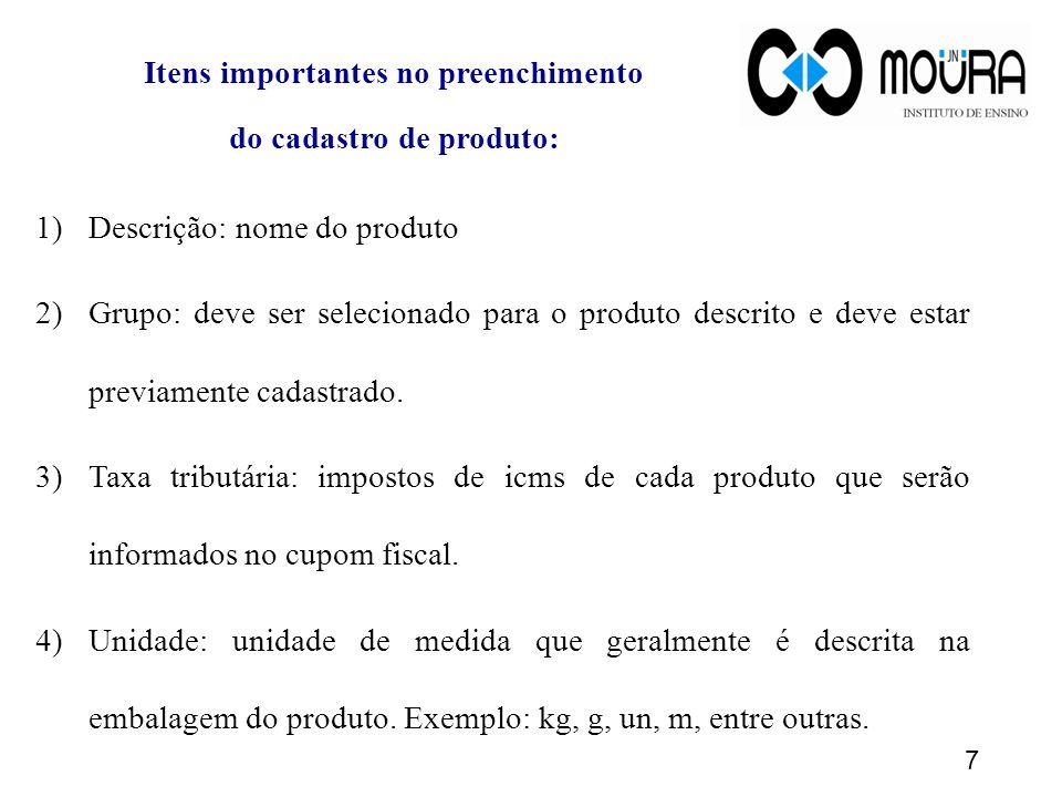 8 5) Preço de custo: formará o custo do produto final, ou seja, do kit.