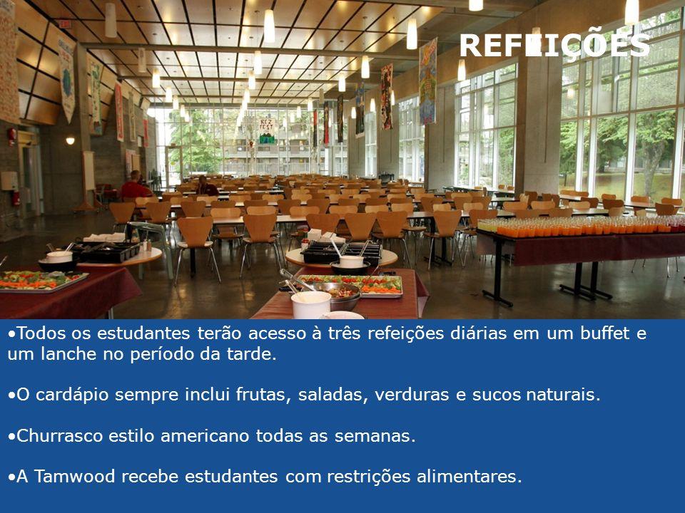 REFEIÇÕES Todos os estudantes terão acesso à três refeições diárias em um buffet e um lanche no período da tarde. O cardápio sempre inclui frutas, sal