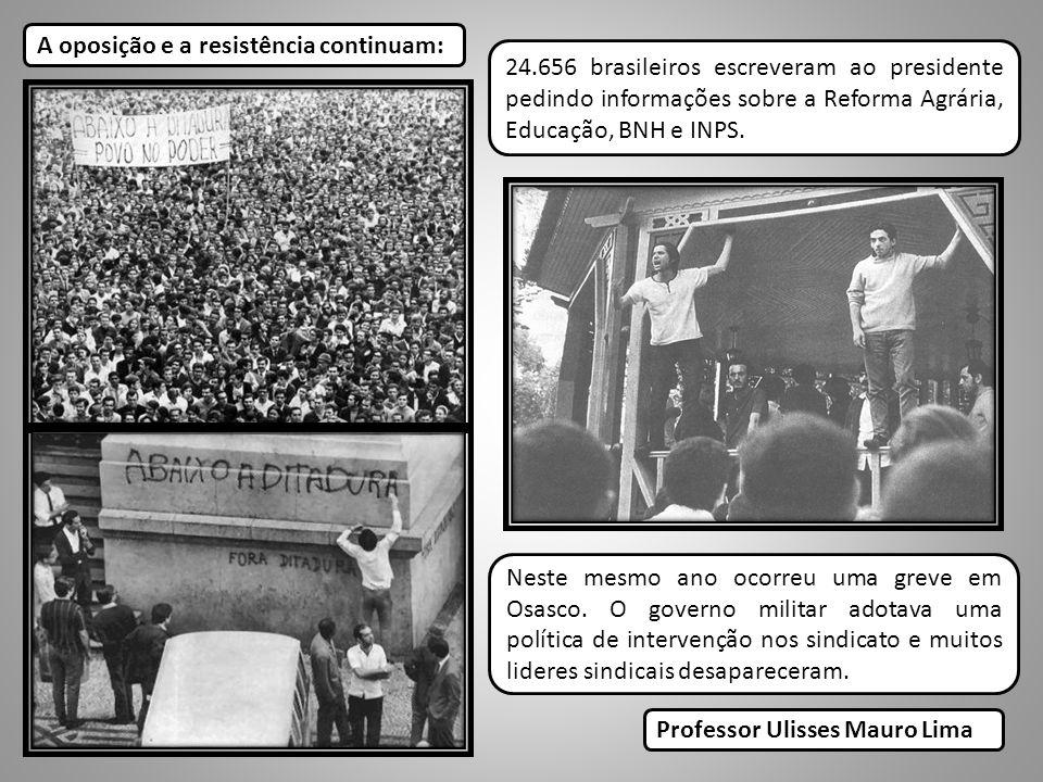 A oposição e a resistência continuam: Neste mesmo ano ocorreu uma greve em Osasco. O governo militar adotava uma política de intervenção nos sindicato