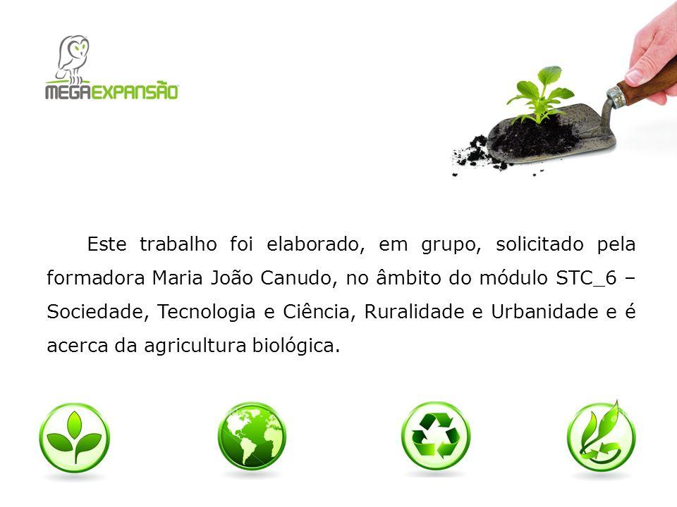 Este trabalho foi elaborado, em grupo, solicitado pela formadora Maria João Canudo, no âmbito do módulo STC_6 – Sociedade, Tecnologia e Ciência, Rural