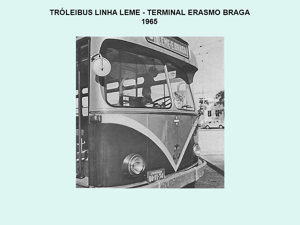 TRÓLEIBUS LINHA LEME - TERMINAL ERASMO BRAGA 1965