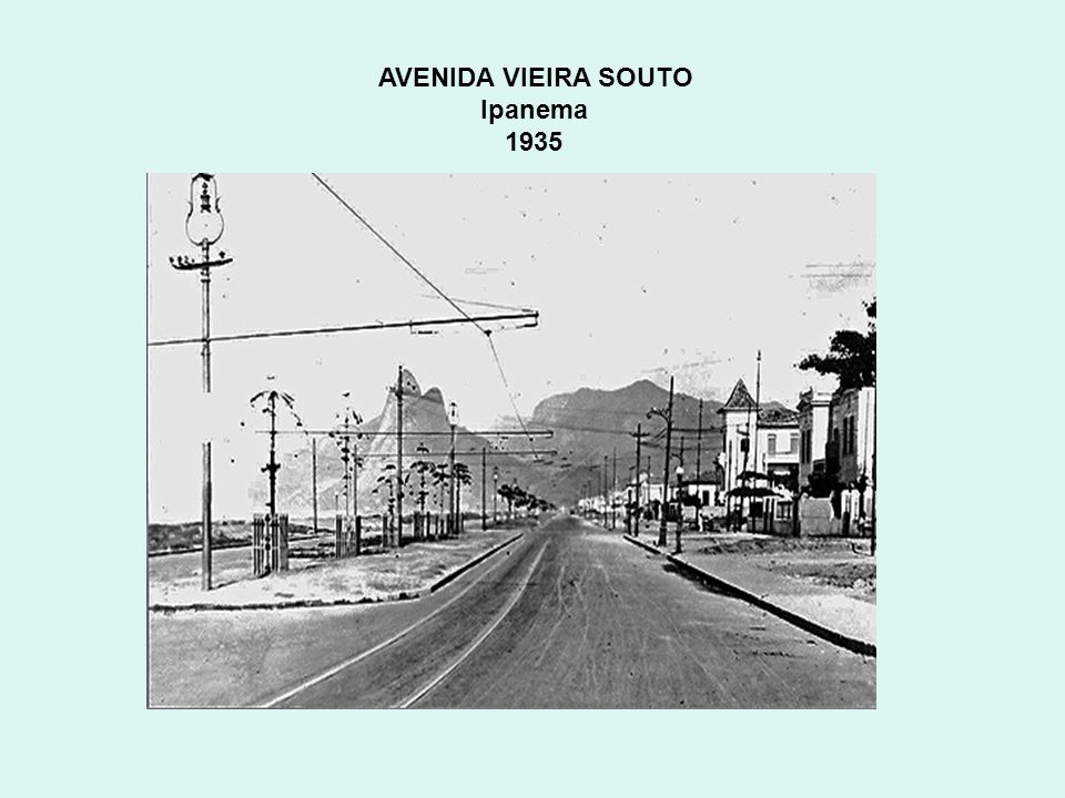 AVENIDA VIEIRA SOUTO Ipanema 1935