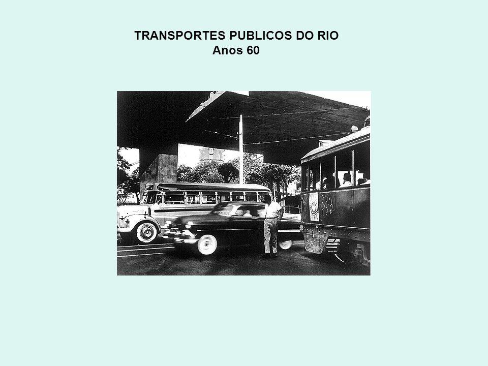 TRANSPORTES PUBLICOS DO RIO Anos 60