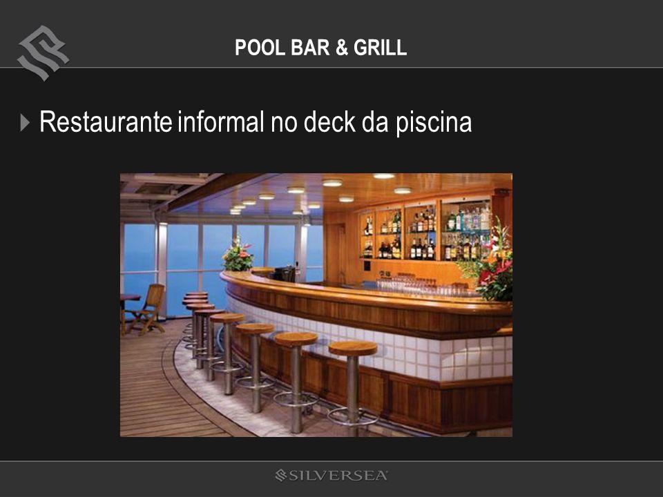 POOL BAR & GRILL Restaurante informal no deck da piscina