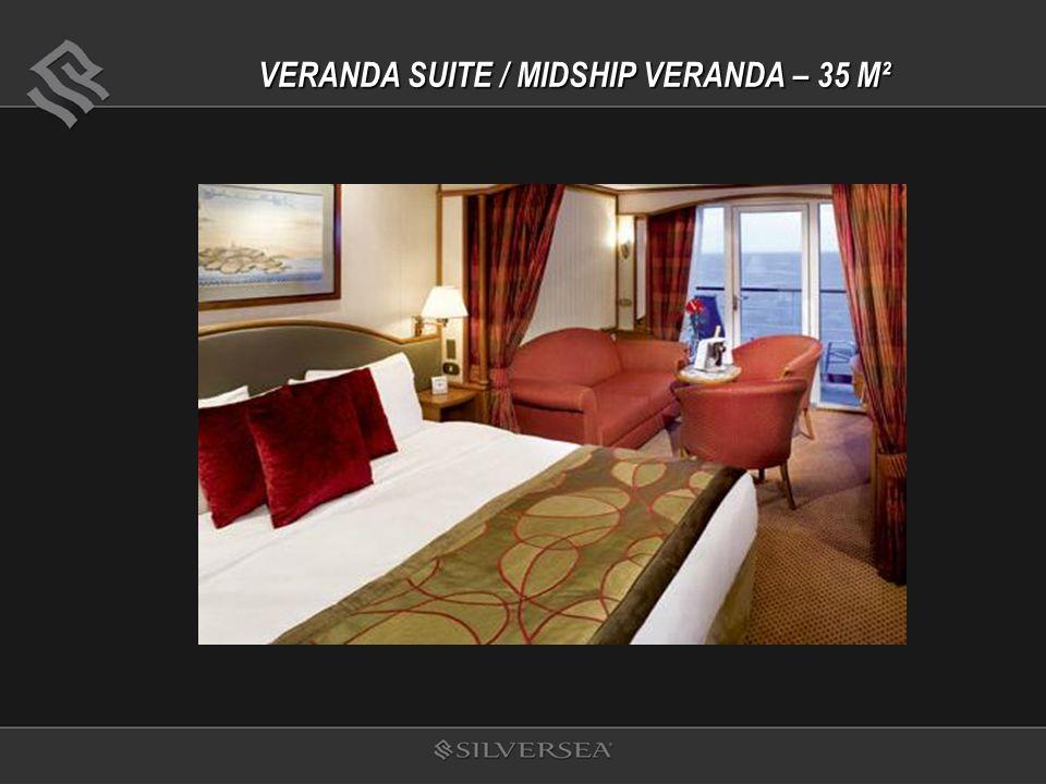 VERANDA SUITE / MIDSHIP VERANDA – 35 M²