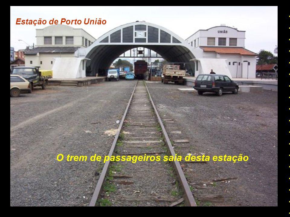 Trem de Passageiros Esta viagem Começava em Porto União SC............